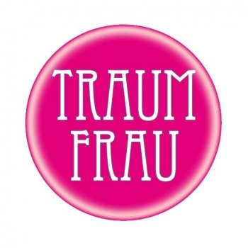 Button: Traumfrau