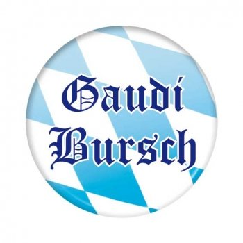 Bayrischer Button: Gaudi Bursch