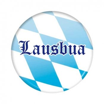 Bayrischer Button: Lausbua
